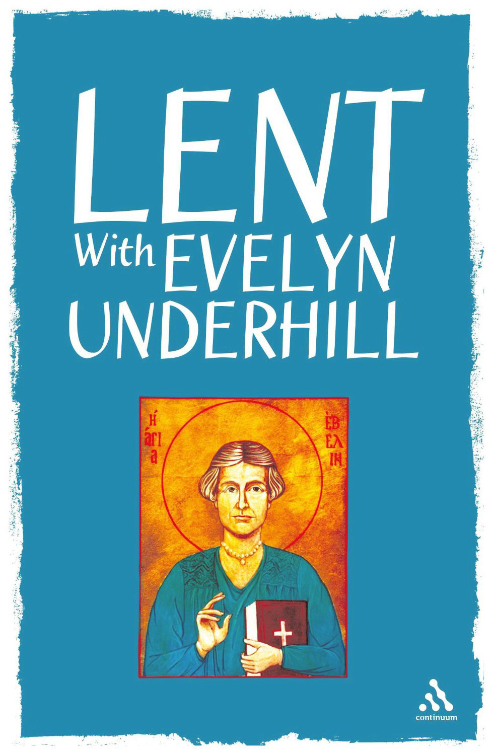 Book Cover: Lent with Evelyn Underhill